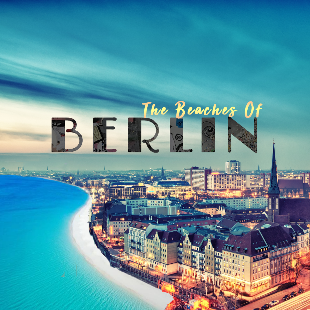 Beaches of Berlin